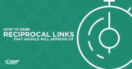 earn-reciprocal-links-google-will-approve-of