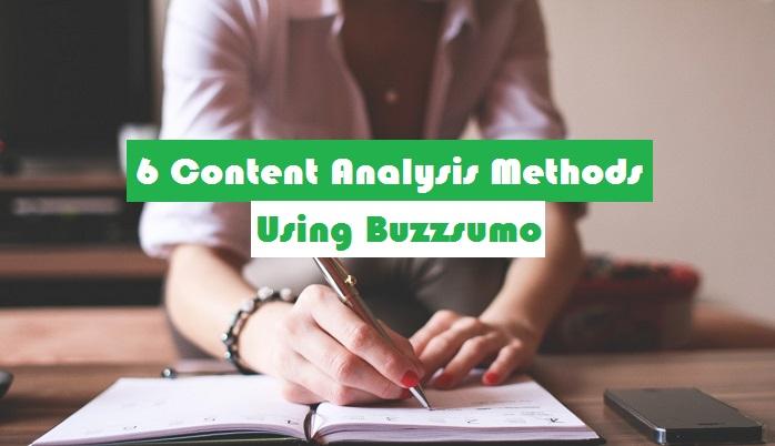 6 Content Analysis Methods Using Buzzsumo