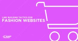 link-building-tactics-for-fashion-websites