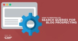 personalize blog search prospecting