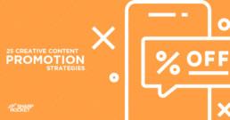 creative-content-promotion-strategies