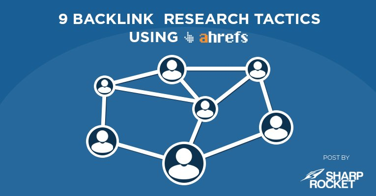 backlink research tactics ahrefs