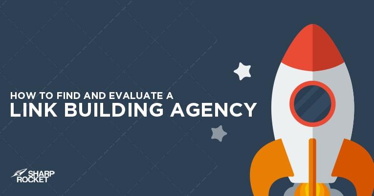 find evaluate link building agency