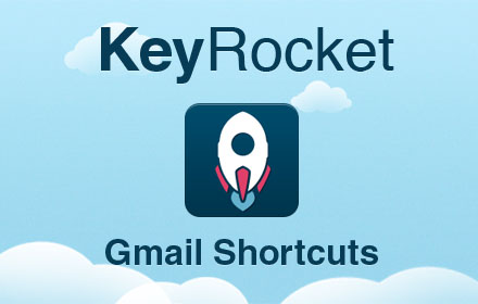 keyrocket gmail shortcuts