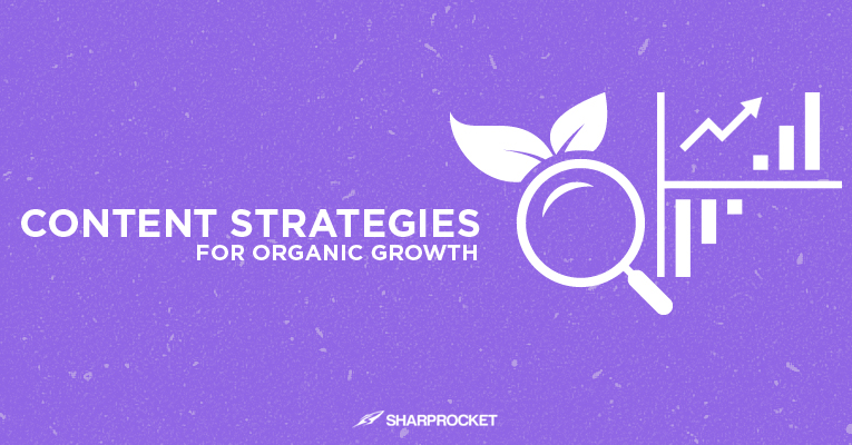 content strategies organic growth