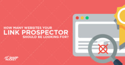 how many websites your link prospector should be looking for