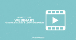 how to use webinars link building lead generation