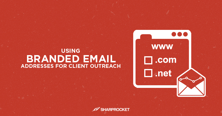 branded email addresses for client outreach