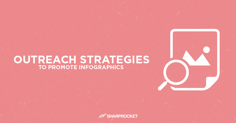 outreach strategies promote infographics