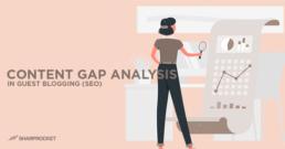 content-gap-analysis-guest-blogging