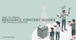 how to create resource content guides for linkable audiences