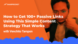 How to Get 100+ Passive Links UsingThis Simple Content Strategy That Works
