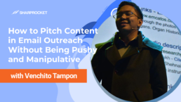 How to Pitch Content in Email Outreach Without Being Pushy and Manipulative